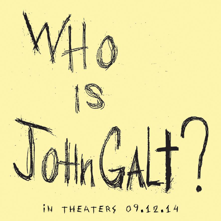 Who is John Galt in Theaters Now